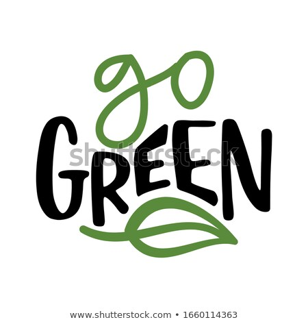 Go green - Support healthy food, buy environmentally friendly products Stock photo © Zsuskaa