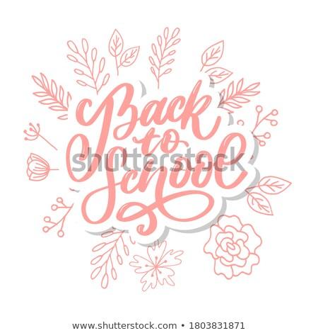 back to school text on notepad stock photo © fuzzbones0