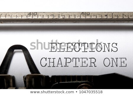 elections chapter one stock photo © unikpix