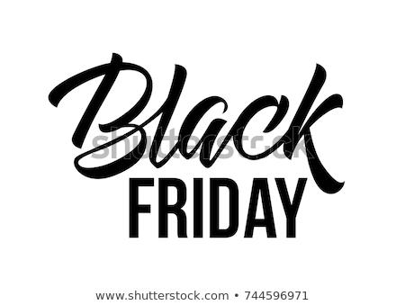 sale concept calligraphic inscription black Friday Stock photo © artjazz