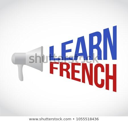 Apprendre français haut-parleur un message signe illustration Photo stock © alexmillos