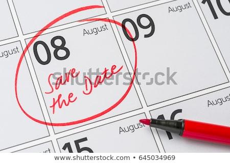 Mettre date écrit calendrier août fête Photo stock © Zerbor