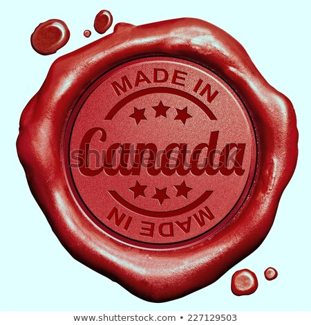 made in canada   stamp on red wax seal stock photo © tashatuvango