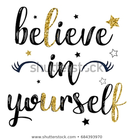 Believe in Yourself Concept with Doodle Design Icons. Stock photo © tashatuvango
