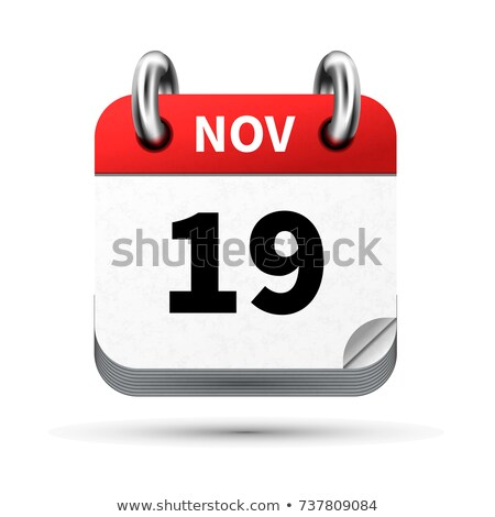 Bright realistic icon of calendar with 19 november date isolated on white Stock photo © evgeny89