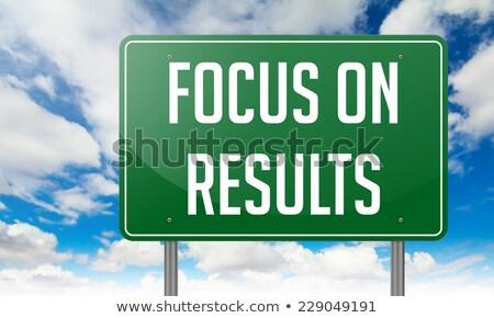 Focus on Results in Highway Signpost. Stock photo © tashatuvango