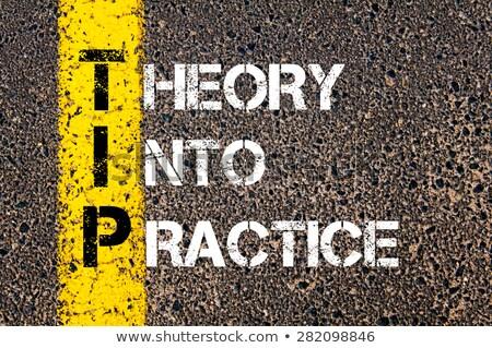Teoria praktyka wskazówka akronim arrow Zdjęcia stock © ivelin