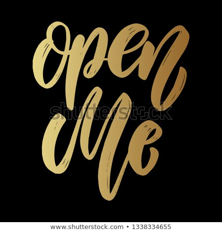Open me. Lettering phrase on dark background. Design element for poster, card, banner.  Stock photo © masay256