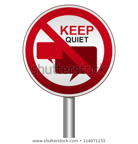 Stock photo: Stay quiet, silence please