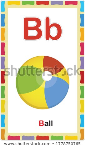 Flashcard alphabet B is for ball Stock photo © bluering