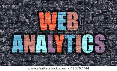 Web Analytics Concept. Multicolor on Dark Brickwall. Stock photo © tashatuvango