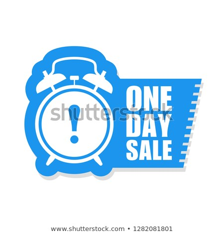 One day sale sticker - sale label with ringing alarm clock and h Stock photo © gomixer
