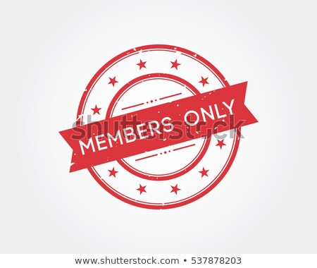 Members only stamp Stock photo © burakowski