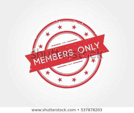 members only stamp stock photo © burakowski
