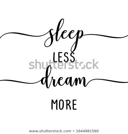 Dormir menos mais engraçado citar projeto Foto stock © Zsuskaa