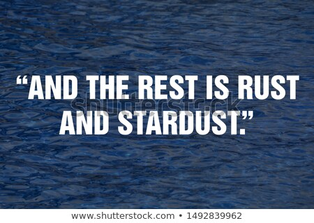 And the rest is rust & stardust Stock photo © crrobins