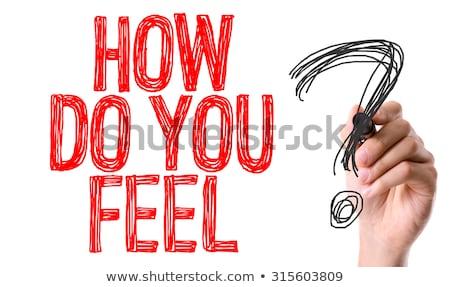 How Do You Feel Stock photo © ivelin