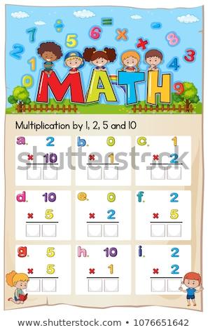 Math Worksheet Multiplication Number Chapter Stock photo © colematt