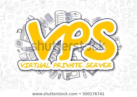 Vps - Doodle Yellow Inscription. Business Concept. Stock photo © tashatuvango