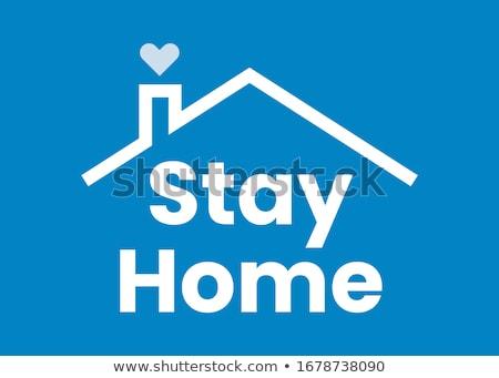 Woorden blijven home sociale epidemie isolatie Stockfoto © Illia