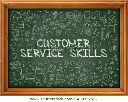 обслуживание клиентов навыки рисованной зеленый доске болван Сток-фото © tashatuvango