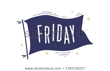 Friday. Flag grahpic. Old vintage trendy flag Stock photo © FoxysGraphic