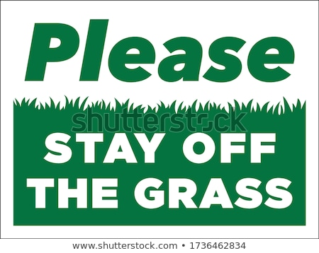 stay off the lawn sign stock photo © brm1949