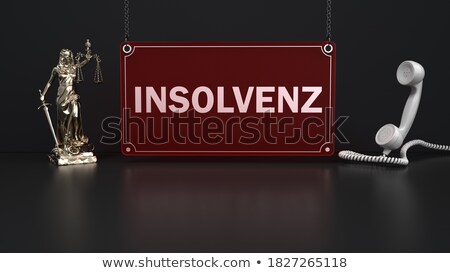 Bankruptcy Consulting (In German) Stock photo © kbuntu