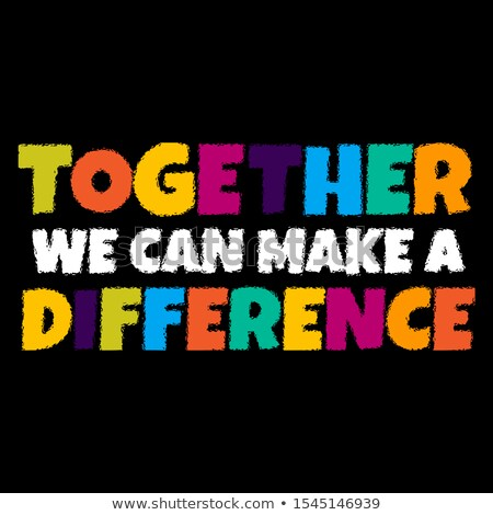 Together We Can Chalk Illustration Stock photo © kbuntu