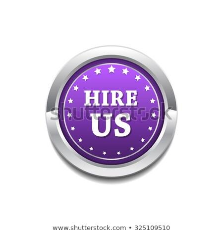 Hire Us Purple Circular Vector Button Stock photo © rizwanali3d