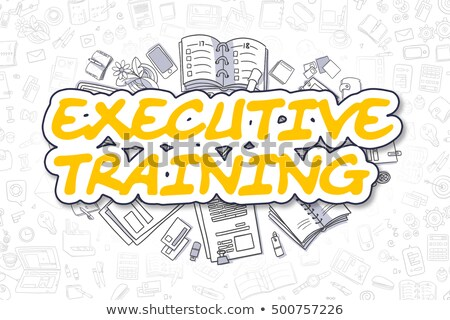 Executive Training - Cartoon Yellow Text. Business Concept. Stock photo © tashatuvango