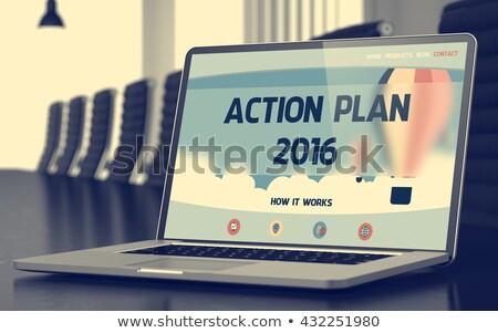 Action Plan 2016 - on Laptop Screen. Closeup. Stock photo © tashatuvango