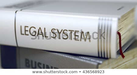 Legal System  - Book Title. Stock photo © tashatuvango