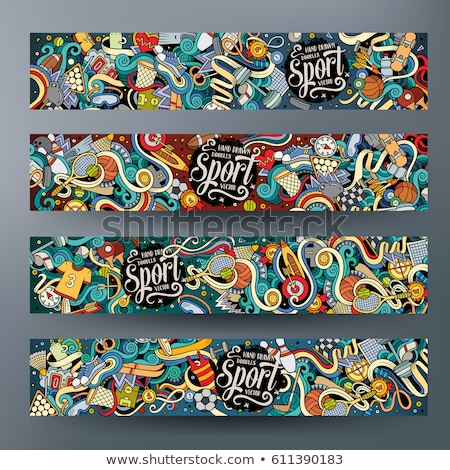 Sports hand drawn doodle banners set. Cartoon detailed flyers. Stock photo © balabolka