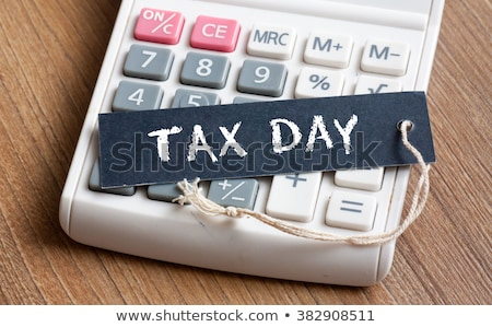 tax day text stock photo © oakozhan