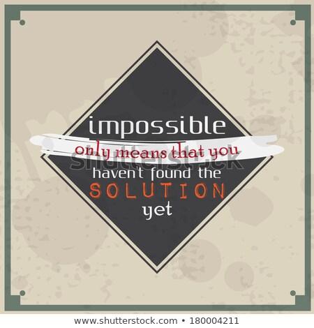 невозможное решения плакат ретро бизнеса Сток-фото © maxmitzu