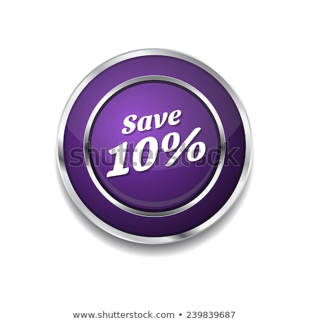 Save 10 Percent Glossy Shiny Circular Vector Button stock photo © rizwanali3d