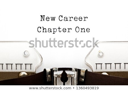 new career chapter one typewriter concept stock photo © ivelin