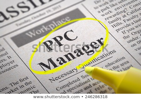 Stock photo: PPC Manager Vacancy in Newspaper.