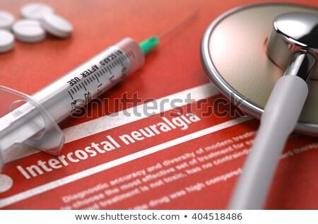 Intercostal neuralgia - Printed Diagnosis. Medical Concept. Stock photo © tashatuvango