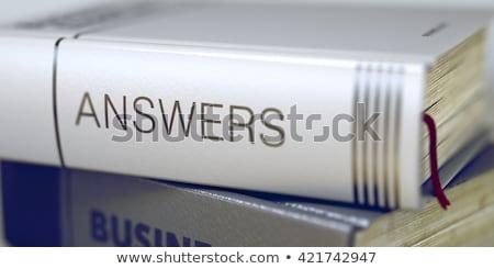 Válaszok könyv cím gerincoszlop közelkép kilátás Stock fotó © tashatuvango