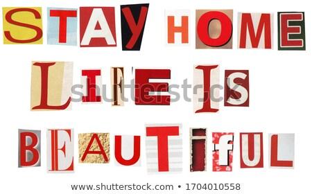 Blijven home leven mooie tekst krant Stockfoto © Taigi