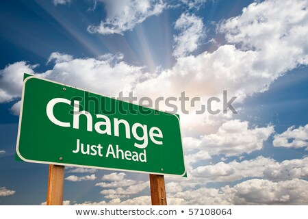 change just ahead on green billboard stock photo © tashatuvango