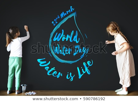 22 march world water day stock photo © olena