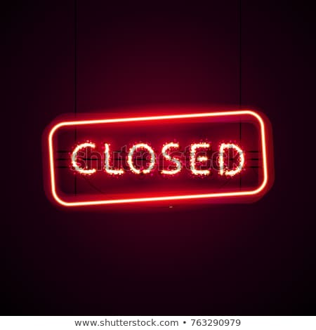 glowing closed neon sign with glitter stock photo © voysla