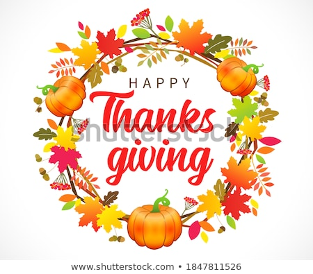 hand drawn happy thanksgiving typography in autumn wreath banner celebration text with berries and stock photo © marysan