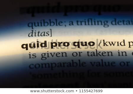 Quid Pro Quo Concept Stock photo © Lightsource