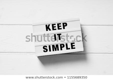 Keep It Simple Concept in Flat Design. Stock photo © tashatuvango