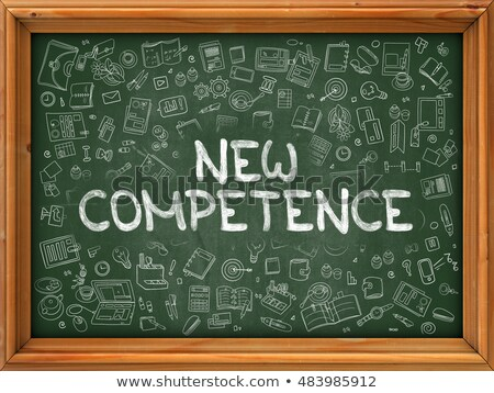 Hand Drawn New Competence on Green Chalkboard. Stock photo © tashatuvango