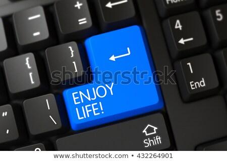 Cieszyć się życia przycisk czarny klawiatury wybrany Zdjęcia stock © tashatuvango